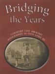 Bridging The Years